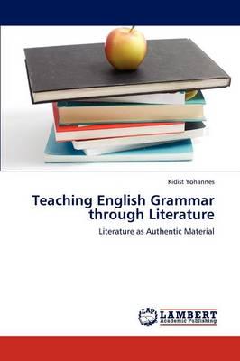 Teaching English Grammar Through Literature (Paperback)