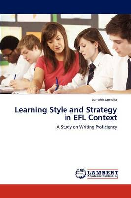 Learning Style and Strategy in Efl Context (Paperback)