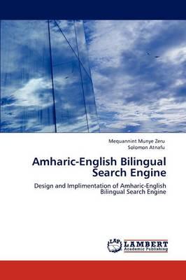 Amharic-English Bilingual Search Engine (Paperback)