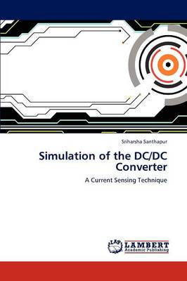 Simulation of the DC/DC Converter (Paperback)