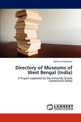 Directory of Museums of West Bengal (India) (Paperback)