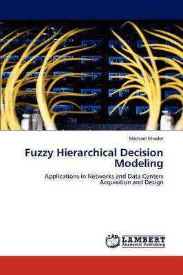 Fuzzy Hierarchical Decision Modeling (Paperback)