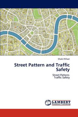 Street Pattern and Traffic Safety (Paperback)
