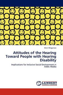Attitudes of the Hearing Toward People with Hearing Disability (Paperback)
