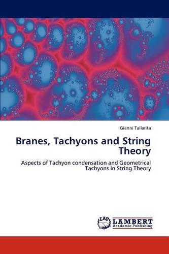 Branes, Tachyons and String Theory (Paperback)