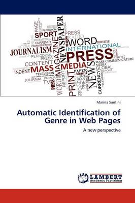 Automatic Identification of Genre in Web Pages (Paperback)
