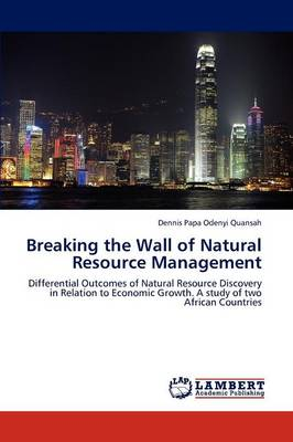 Breaking the Wall of Natural Resource Management (Paperback)