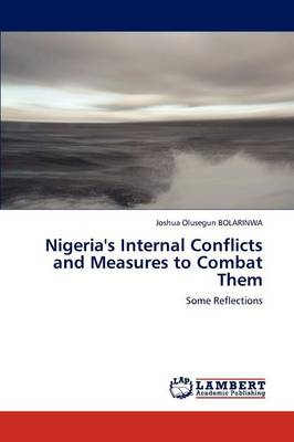 Nigeria's Internal Conflicts and Measures to Combat Them (Paperback)