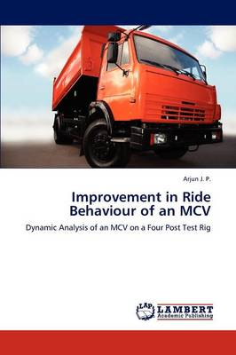 Improvement in Ride Behaviour of an MCV (Paperback)