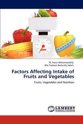 Factors Affecting Intake of Fruits and Vegetables (Paperback)