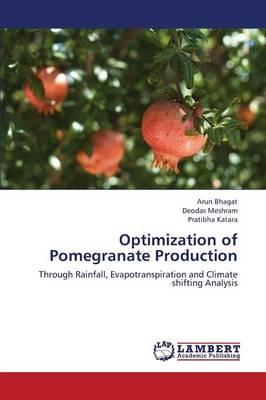 Optimization of Pomegranate Production (Paperback)