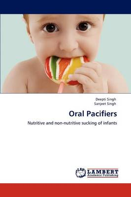 Oral Pacifiers (Paperback)