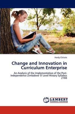 Change and Innovation in Curriculum Enterprise (Paperback)