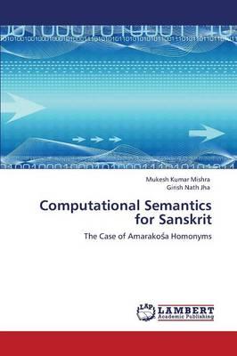 Computational Semantics for Sanskrit (Paperback)