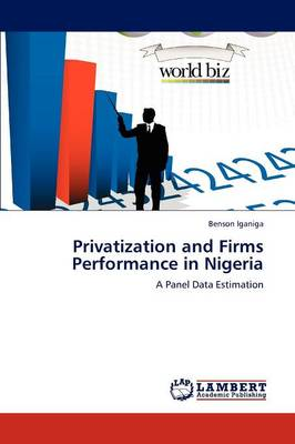 Privatization and Firms Performance in Nigeria (Paperback)