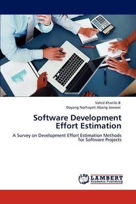 Software Development Effort Estimation (Paperback)