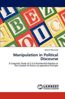 Manipulation in Political Discourse (Paperback)
