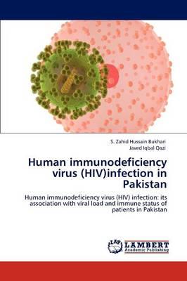 Human Immunodeficiency Virus (HIV)Infection in Pakistan (Paperback)