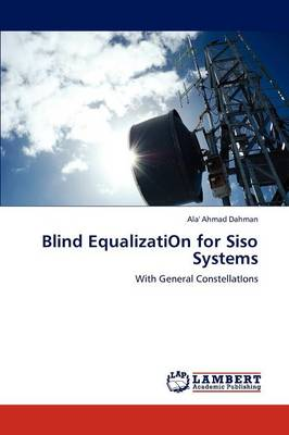 Blind Equalizati on for Siso Systems (Paperback)