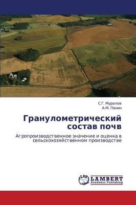 Granulometricheskiy Sostav Pochv (Paperback)