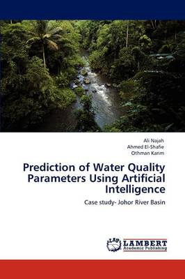 Prediction of Water Quality Parameters Using Artificial Intelligence (Paperback)