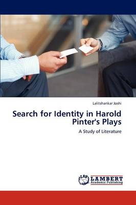 Search for Identity in Harold Pinter's Plays (Paperback)