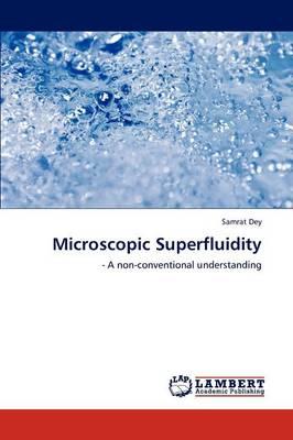 Microscopic Superfluidity (Paperback)