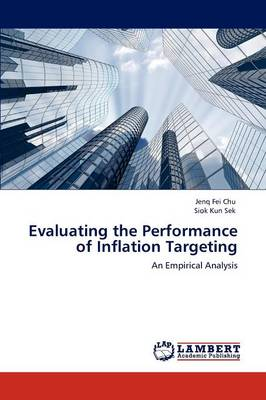 Evaluating the Performance of Inflation Targeting (Paperback)