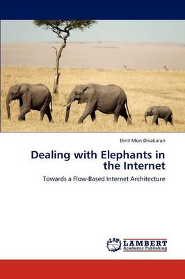 Dealing with Elephants in the Internet (Paperback)