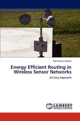 Energy Efficient Routing in Wireless Sensor Networks (Paperback)