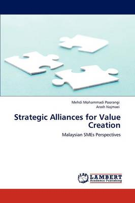 Strategic Alliances for Value Creation (Paperback)