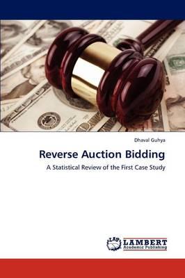 Reverse Auction Bidding (Paperback)