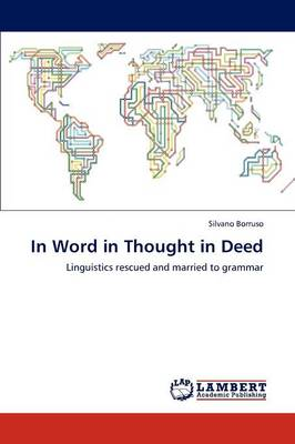 In Word in Thought in Deed (Paperback)