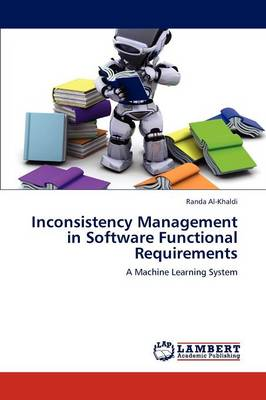 Inconsistency Management in Software Functional Requirements (Paperback)