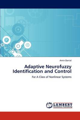 Adaptive Neurofuzzy Identification and Control (Paperback)
