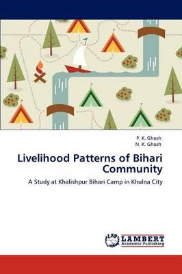 Livelihood Patterns of Bihari Community (Paperback)