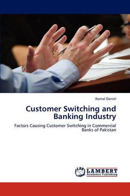 Customer Switching and Banking Industry (Paperback)