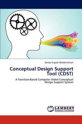 Conceptual Design Support Tool (Cdst) (Paperback)