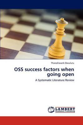 OSS Success Factors When Going Open (Paperback)