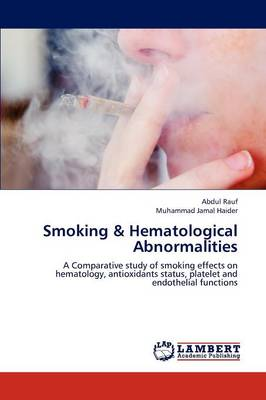 Smoking & Hematological Abnormalities (Paperback)