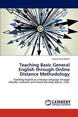 Teaching Basic General English Through Online Distance Methodology (Paperback)