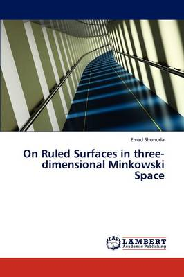 On Ruled Surfaces in Three-Dimensional Minkowski Space (Paperback)