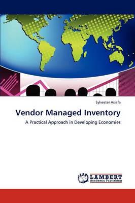 Vendor Managed Inventory (Paperback)