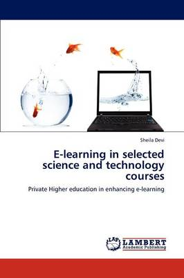 E-Learning in Selected Science and Technology Courses (Paperback)