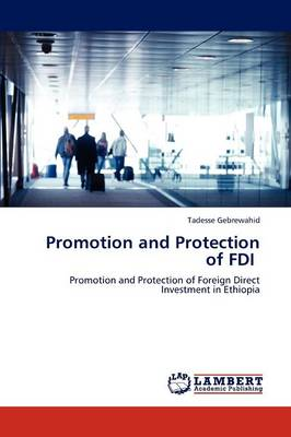Promotion and Protection of FDI (Paperback)