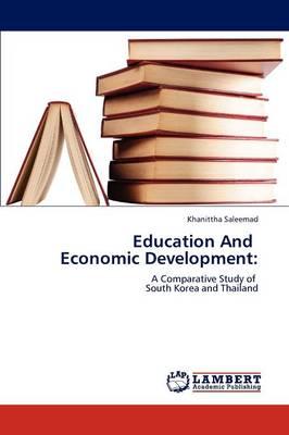 Education and Economic Development (Paperback)