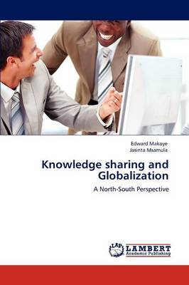 Knowledge Sharing and Globalization (Paperback)