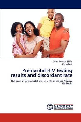 Premarital HIV Testing Results and Discordant Rate (Paperback)