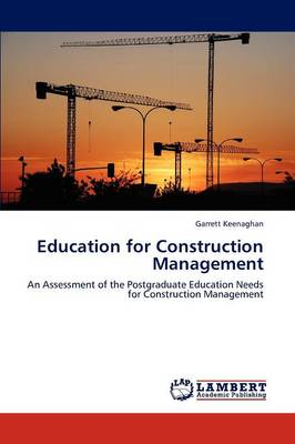 Education for Construction Management (Paperback)