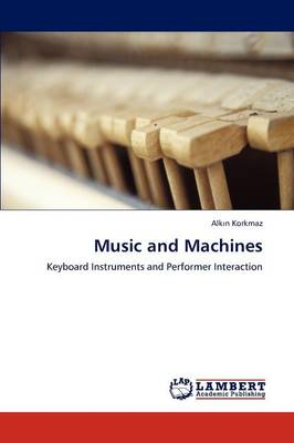 Music and Machines (Paperback)
